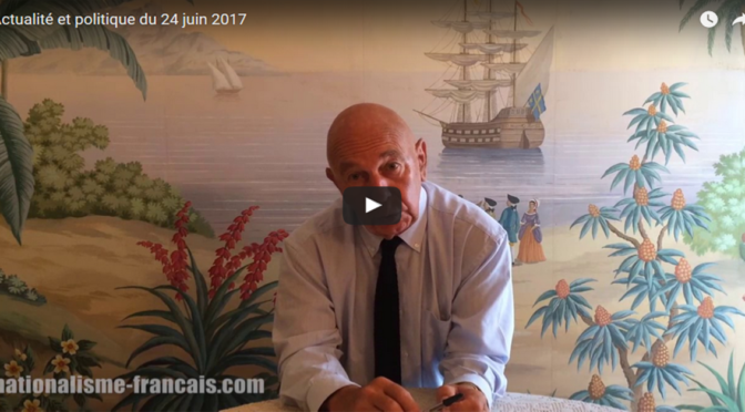 Actualité et politique du 24 juin 2017